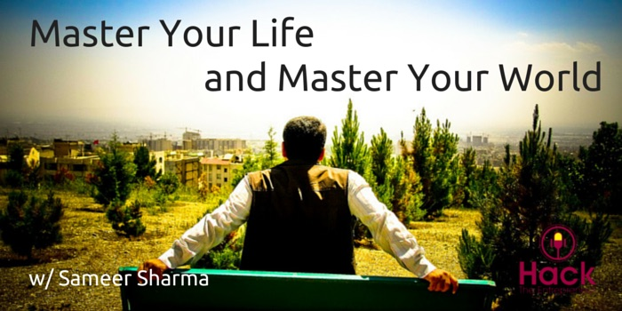 HTE 040 Master Your Life