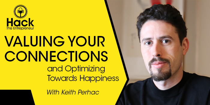 Valuing Your Connections and Optimizing Towards Happiness