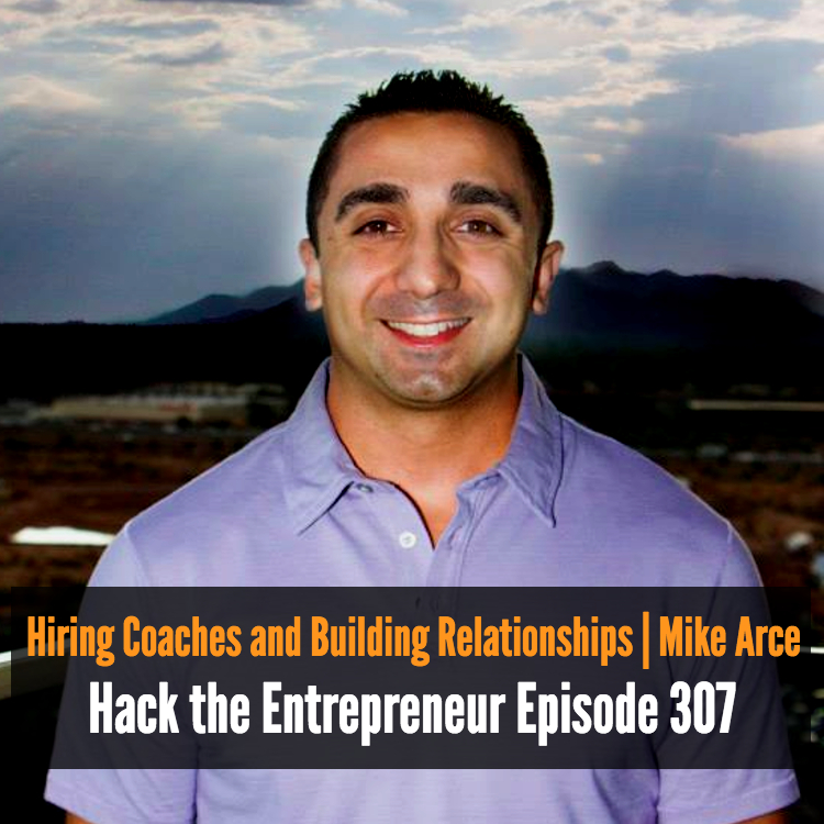 Hiring Coaches and Building Relationships | Mike Arce