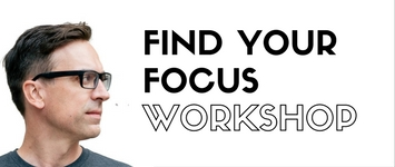 FIND YOUR Focus