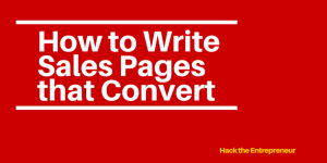 How to Write a Sales Page that Converts