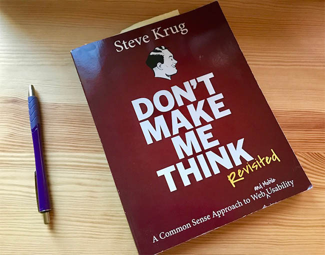 Don_t Make Me Think, Revisited - A Common Sense Approach to Web Usability by Steve Krug