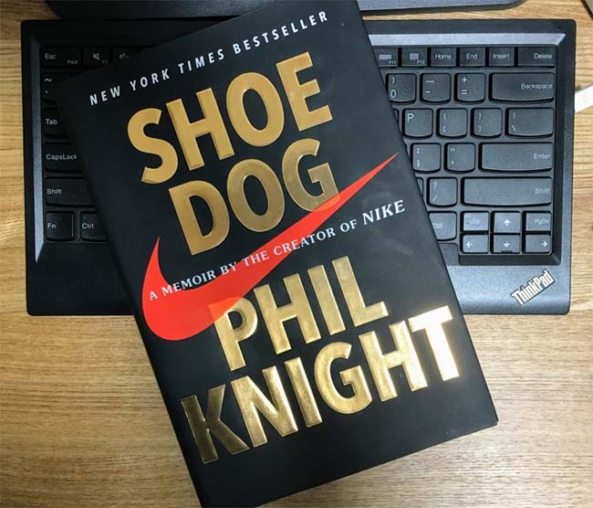 Shoe Dog - A Memoir by the Creator of Nike by Phil Knight