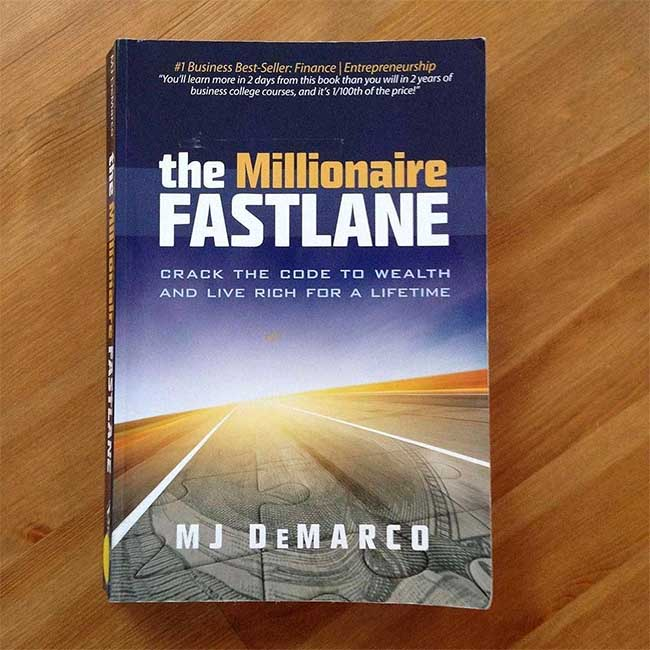 The Millionaire Fastlane by MJ DeMarco
