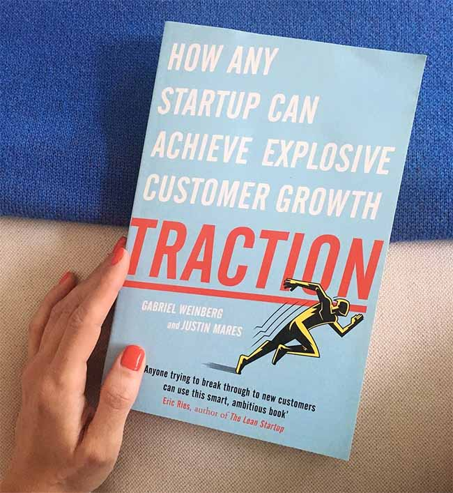 Traction - How Any Startup Can Achieve Explosive Customer Growth by Gabriel Weinberg and Justin Mares