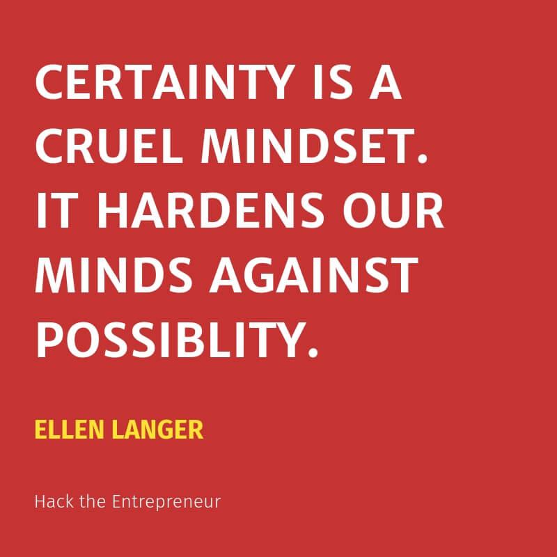 motivation quotes hustle ellen langer certainty