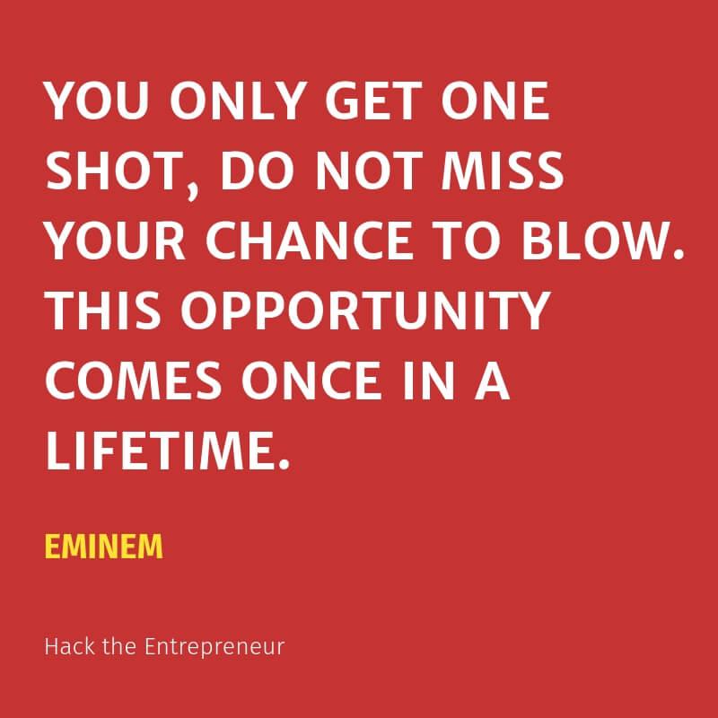 motivation quotes hustle eminem once in a lifetime