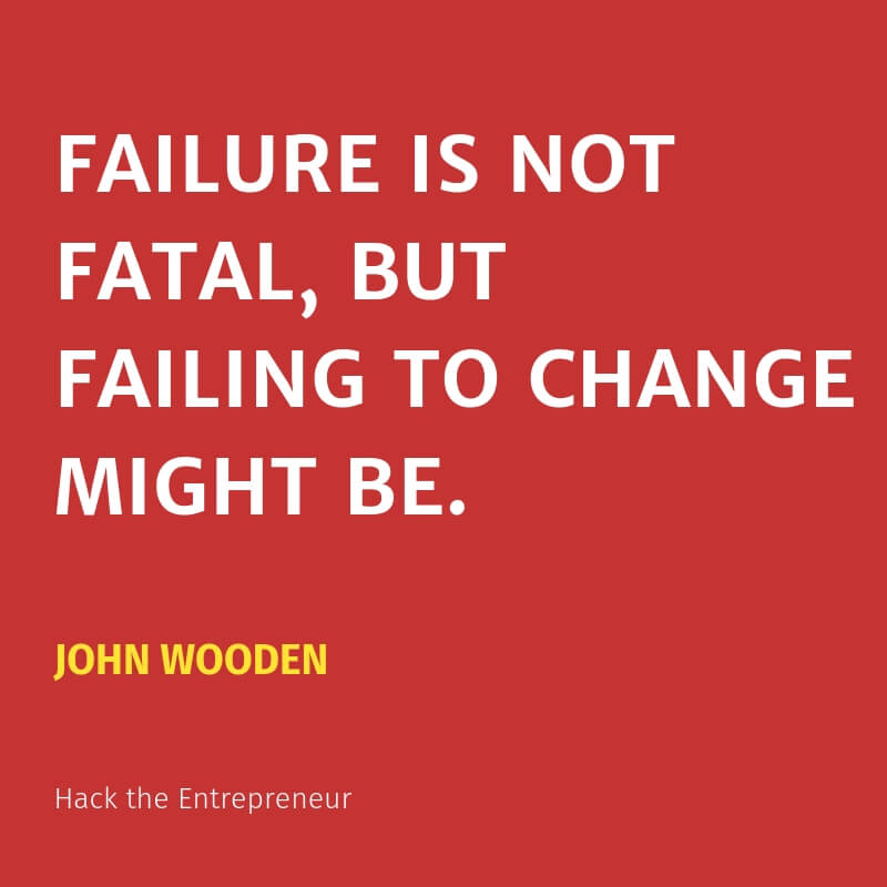 motivation quotes hustle john wooden failing to change