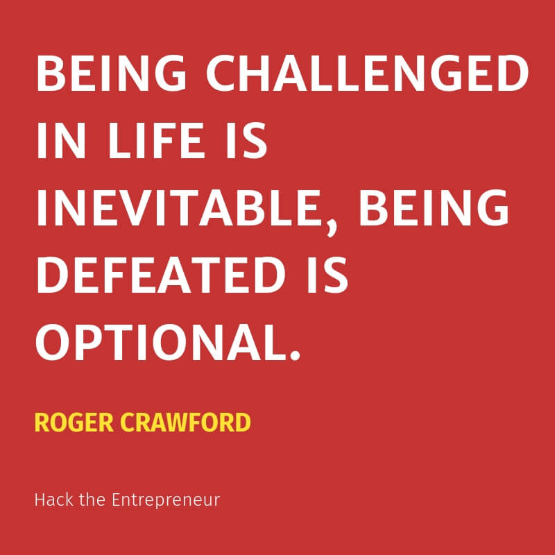 motivation quotes hustle roger crawford being challenged