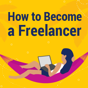 How to Become a Freelancer - 300x300 yellow