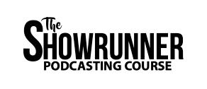showrunner podcasting